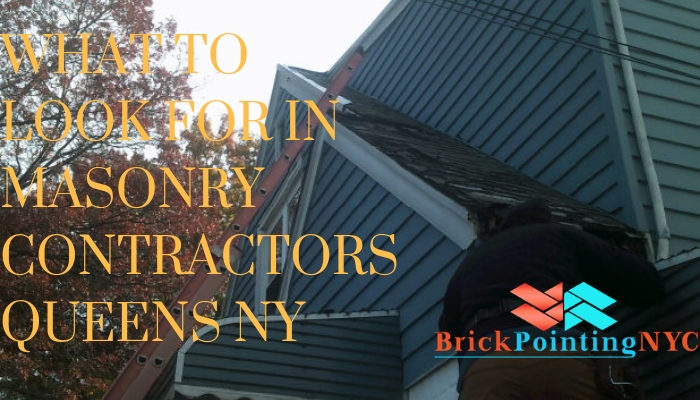 What To Look For In Masonry Contractors Queens NY - BRICK